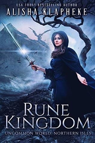 Rune Kingdom: A Standalone Epic Fantasy: Uncommon World: Northern Isles