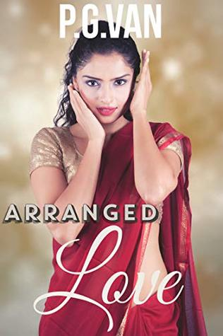 Arranged Love: A Short, Dreamy & Passionate Romance