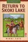 Return to Skoki Lake by Nikki Tate