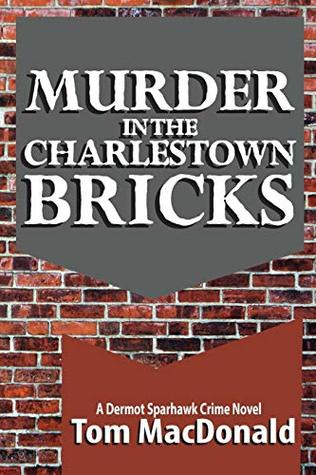 Cover image for Murder in the Charlestown Bricks