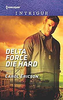 Delta Force Die Hard (Red, White and Built: Pumped Up #3)