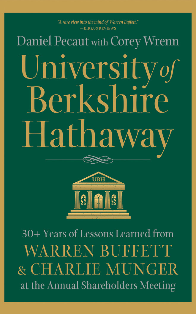 University of Berkshire Hathaway: 30 Years of Lessons Learned from Warren Buffett  Charlie Munger at the Annual Shareholders Meeting