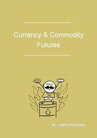 Currency and Commodity Futures Of Indian Share Market