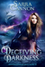 Deceiving Darkness (The Shadow Demons Saga, #10)