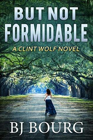 But Not Formidable