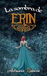 La sombra de Erin (Celtic, #1)