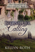 Beyond Her Calling (The Chronicles of Alice and Ivy, #4)