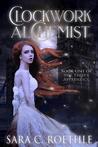 Clockwork Alchemist (The Thief's Apprentice, #1)