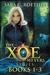 Xoe Meyers Trilogy: Books 1...