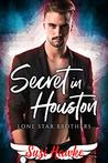 Secret in Houston (Lone Star Brothers #3)
