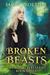 Broken Beasts (Xoe Meyers, #3)