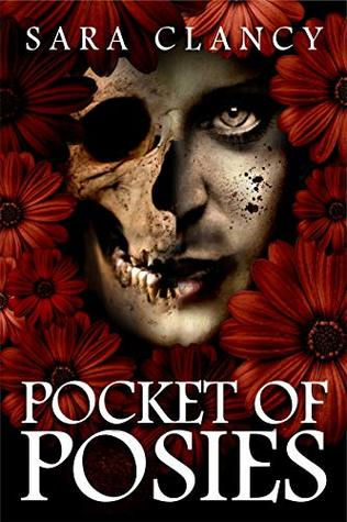 Pocket of Posies (The Plague Book 2)
