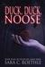 Duck, Duck, Noose