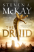 The Druid by Steven A. McKay
