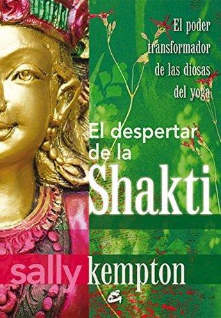 Despertar de Shakti, El