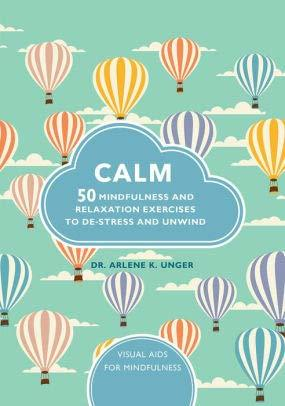 Calm: 50 Mindful Exercises