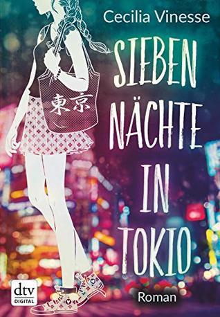 Sieben Nächte in Tokio: Roman