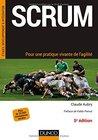 Scrum - Pour une pratique vivante de l'agilité