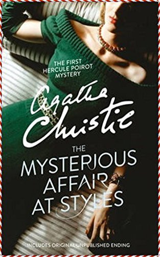 The Mysterious Affair at Styles [Vintage International]