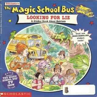 The Magic School Bus: Looking for Liz