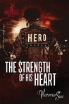 The Strength of His Heart by Victoria Sue
