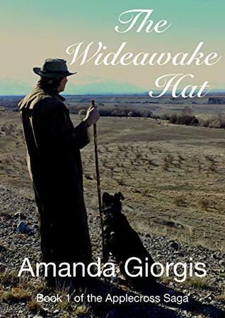 The Wideawake Hat (The Applecross Saga Book 1)