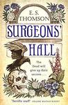 Surgeons' Hall: A Jem Flockhart Mystery