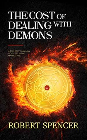The Cost of Dealing with Demons