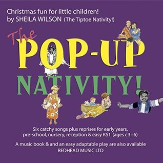 The Pop-Up Nativity (CD): A Nativity Musical Play by Sheila Wilson