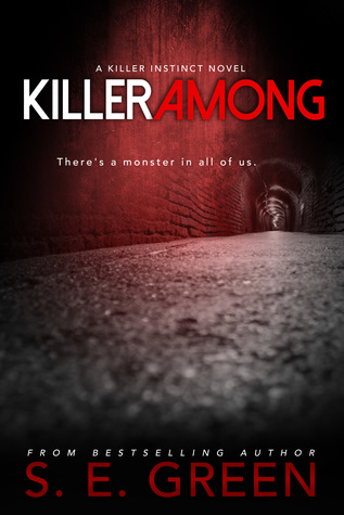 Killer Among by S.E. Green