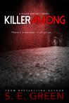 Killer Among (Killer Instinct, #3)