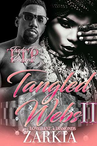 Tangled Webs 2: Love, Lust, & Diamonds