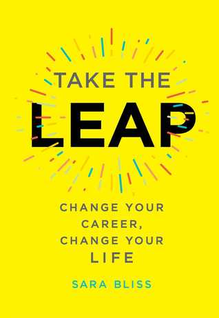 Take the Leap by Sara Bliss