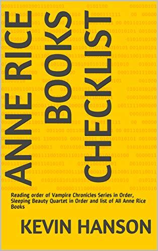 Anne Rice Books Checklist: Reading order of Vampire Chronicles Series in Order, Sleeping Beauty Quartet in Order and list of All Anne Rice Books