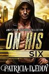 On His Six (Away From Keyboard, #3)