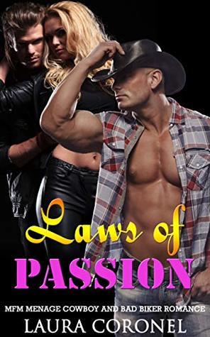 Laws of Passion: MFM Menage Cowboy and Bad Biker Romance