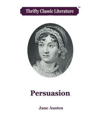 Persuasion (Thrifty Classic Literature) (Volume 34)