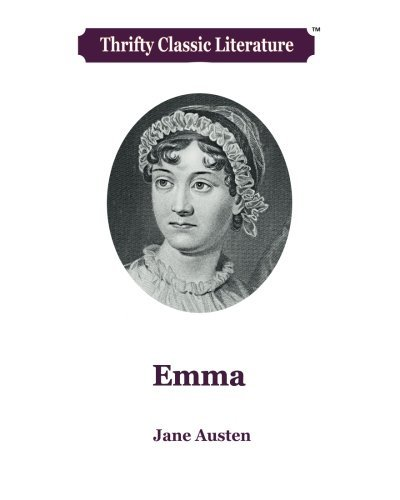 Emma (Thrifty Classic Literature) (Volume 35)