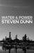 Water & Power by Steven Dunn