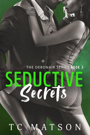 Seductive Secrets (The Debonair Series #3)