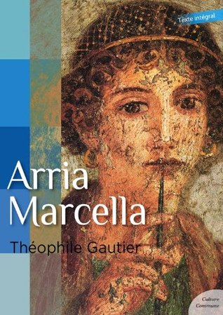 Arria Marcella: 10 nouvelles fantastiques