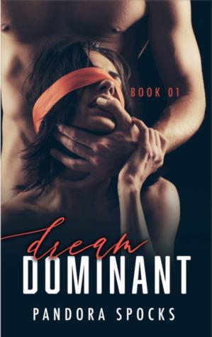 Dream Dominant (Dream Dominant Series, #1)