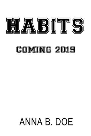 Habits (Greyford High, #2)