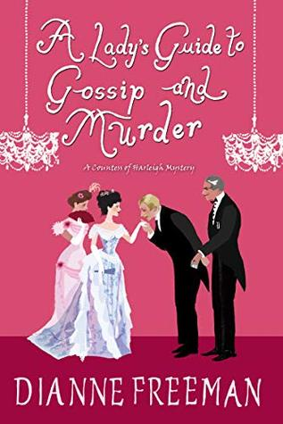 A Lady's Guide to Gossip and Murder (A Countess of Harleigh Mystery #2)