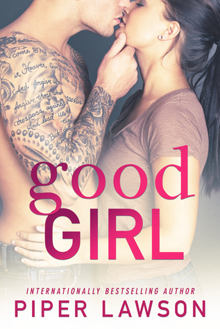 Good Girl (Wicked, #1)