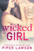 Wicked Girl (Wicked #3)