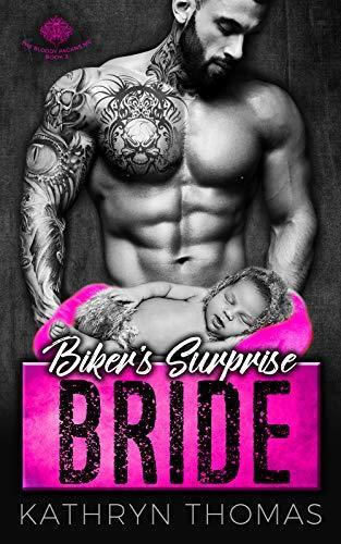 Biker's Surprise Bride: A Bad Boy Motorcycle Club Romance (The Bloody Pagans MC Book 2)