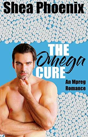 The Omega Cure (Knotty Pines Omegaverse #1)
