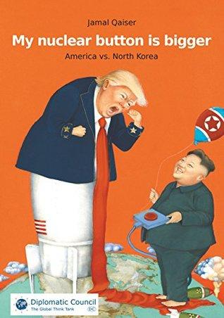 My nuclear button is bigger: America vs. North Korea