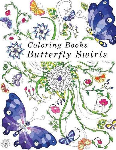 Coloring Books: Adult Coloring Books: Butterfly Swirls